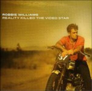 Reality Killed the Video Star - CD Audio di Robbie Williams