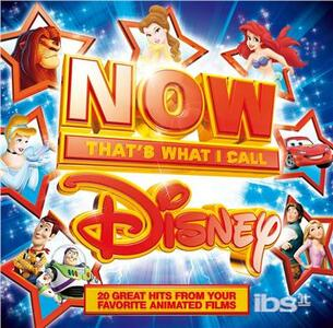 Now Disney. That's What.. (Colonna Sonora) - CD Audio