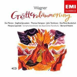 Il crepuscolo degli dèi (Götterdämmerung) - CD Audio di Richard Wagner,Bernard Haitink,Thomas Hampson,Eva Marton,Siegfried Jerusalem