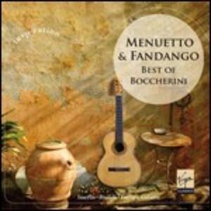 Menuetto & Fandango. Best of Boccherini - CD Audio di Luigi Boccherini
