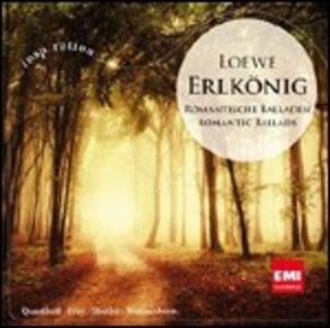 Erlkönig. Ballate romantiche - CD Audio di Hermann Prey,Thomas Quasthoff,Carl Loewe