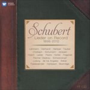Lieder on Record 1898-2012 - CD Audio di Franz Schubert
