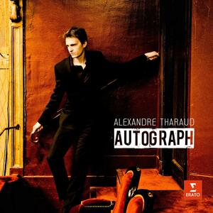 Autograph - CD Audio di Alexandre Tharaud