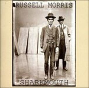 Sharkmouth - CD Audio di Russell Morris
