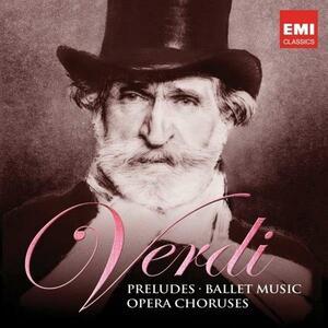 Verdi Anniversary. Preludi, balletti e cori - CD Audio di Giuseppe Verdi,Riccardo Muti