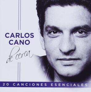 Carlos Cano de Cerca - CD Audio di Carlos Cano