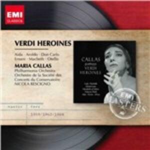 Verdi Heroines - CD Audio di Maria Callas,Giuseppe Verdi