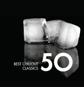 50 Best Chillout Classics - CD Audio