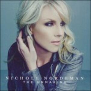 Unmaking - CD Audio di Nichole Nordeman