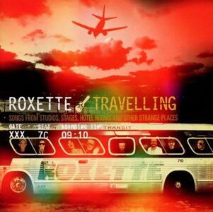 Travelling - CD Audio di Roxette
