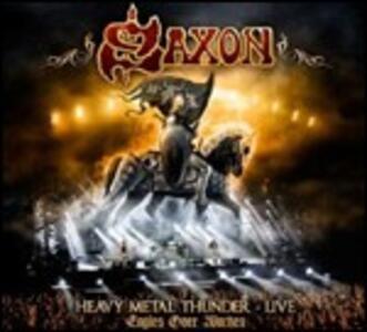 Heavy Metal Thunder Live. Eagles Over Wacken - CD Audio di Saxon
