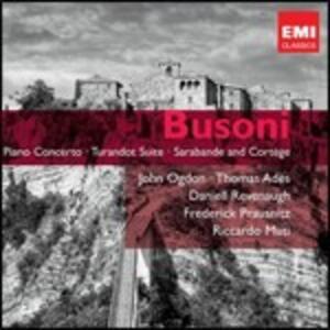 Concerto per pianoforte - Turandot Suite - Sarabande and Cortége - CD Audio di Ferruccio Busoni,Riccardo Muti,John Ogdon