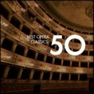 50 Best Opera Classics - CD Audio