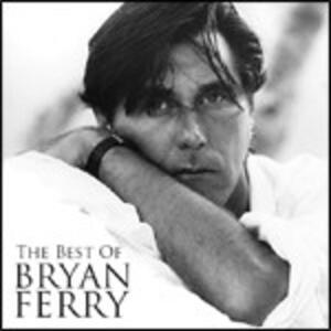 The Best of Bryan Ferry - CD Audio + DVD di Bryan Ferry