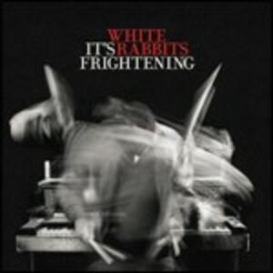 It's Frightening - CD Audio di White Rabbits