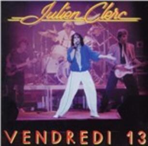 Vendredi 13 1981 - CD Audio di Julien Clerc