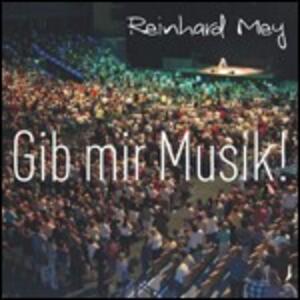 Gib Mir Musik - CD Audio di Reinhard Mey