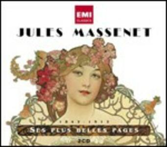 Ses plus belles pages - CD Audio di Jules Massenet
