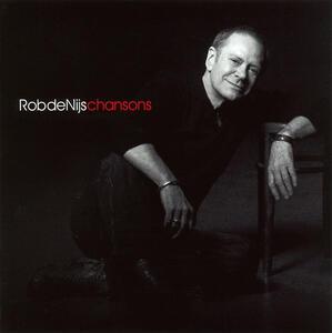 Chansons - CD Audio di Rob De Nijs