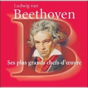 Ses Plus Grands Chef - CD Audio di Ludwig van Beethoven