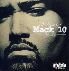 Foe Life. Best of - CD Audio di Mack 10