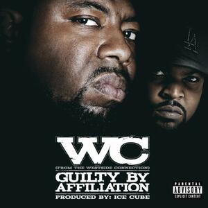 Guilty By Affiliation - CD Audio di WC
