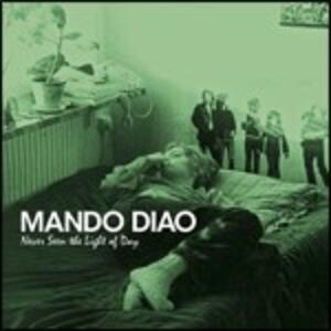 Never Seen the Light of Day - CD Audio di Mando Diao