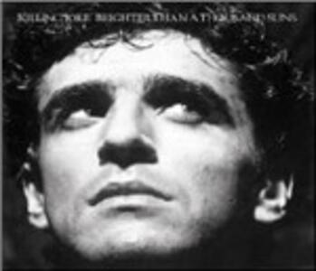 Brighter Than a Thousand Suns - CD Audio di Killing Joke