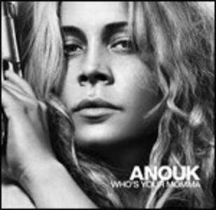 Who's Your Momma - CD Audio di Anouk