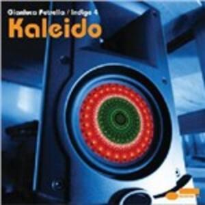 Kaleido - CD Audio di Gianluca Petrella,Indigo 4