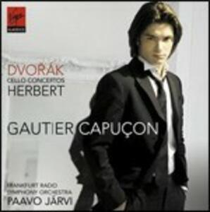 Concerti per violoncello - CD Audio di Antonin Dvorak,Victor Herbert,Gautier Capuçon,Paavo Järvi,Radio Symphony Orchestra Francoforte