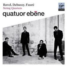 Quartetti per archi - CD Audio di Claude Debussy,Maurice Ravel,Gabriel Fauré,Quatuor Ebène