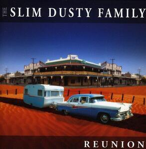 Reunion - CD Audio di Slim Dusty