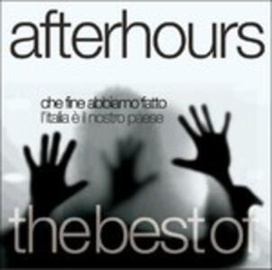 Che fine abbiamo fatto, l'Italia è il nostro paese. The Best of - CD Audio di Afterhours