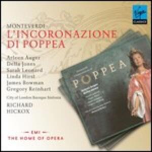 L'incoronazione di Poppea - CD Audio di Claudio Monteverdi,Della Jones,James Bowman,Arleen Auger,Adrian Thompson,Richard Hickox,City of London Baroque Sinfonia