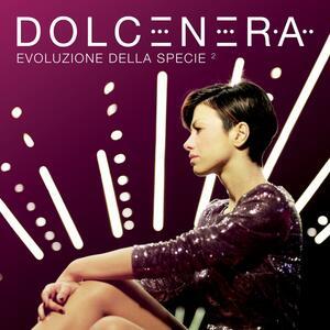 Evoluzione della specie 2 - CD Audio di Dolcenera
