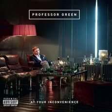 CD At Your Inconvenience Professor Green