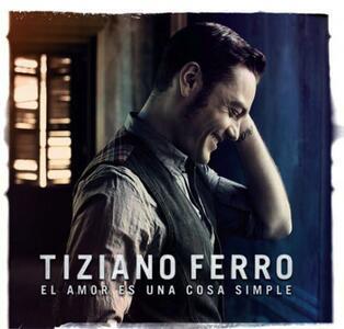El amor es una cosa simple - CD Audio di Tiziano Ferro