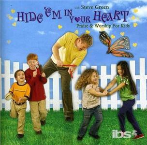 Hide Em in Your Heart - CD Audio di Steve Green