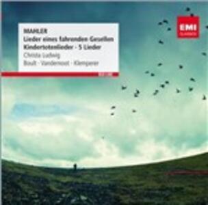 Lieder Eines Fahrenden Gesellen - CD Audio di Gustav Mahler,Christa Ludwig