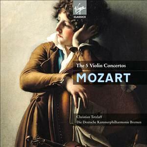 Concerti per violino - CD Audio di Wolfgang Amadeus Mozart,Christian Tetzlaff,Deutsche Kammerphilharmonie