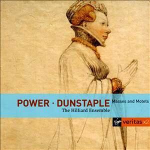 Messe e mottetti - CD Audio di Hilliard Ensemble,John Dunstable,Leonel Power