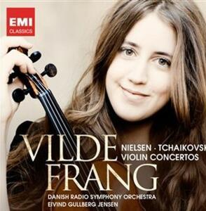 Concerti per violino - CD Audio di Pyotr Il'yich Tchaikovsky,Carl August Nielsen,Danish Radio Symphony Orchestra,Vilde Frang