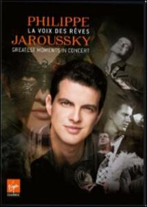 Philippe Jaroussky. La voix des rêves. Greatest moments in concert - DVD