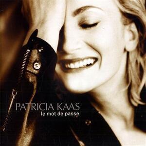 Le Mot De Passe - CD Audio di Patricia Kaas