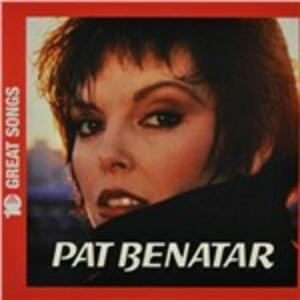 10 Great Songs - CD Audio di Pat Benatar