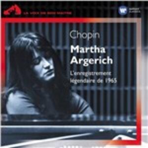 Chopin. La leggendaria registrazione del 1965 - CD Audio di Fryderyk Franciszek Chopin,Martha Argerich