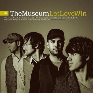 Let Love Win - CD Audio di Museum