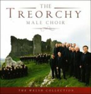 Welsh Collection - CD Audio di Treorchy Male Voice Choir