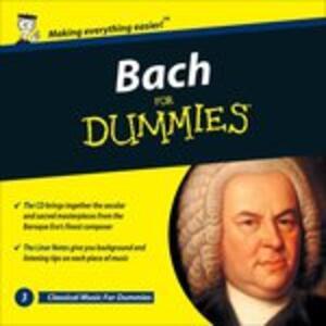 Bach for Dummies - CD Audio di Johann Sebastian Bach